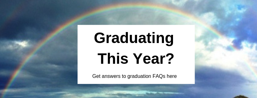 Link to FAQs and other information about the process of graduating